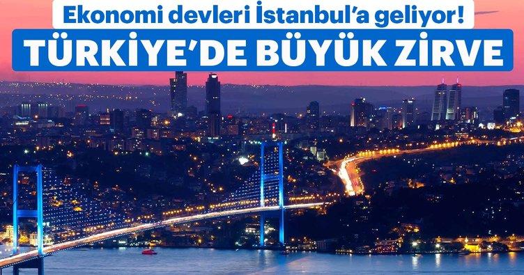 Ekonomi devleri İstanbul'a geliyor